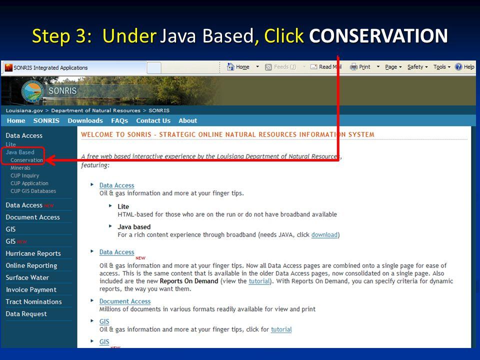 Step 3: Under Java Based, Click CONSERVATION