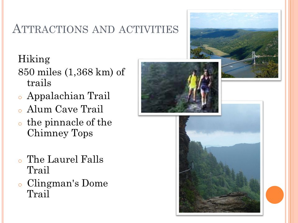 A TTRACTIONS AND ACTIVITIES Hiking the Clingman's Dome Trail