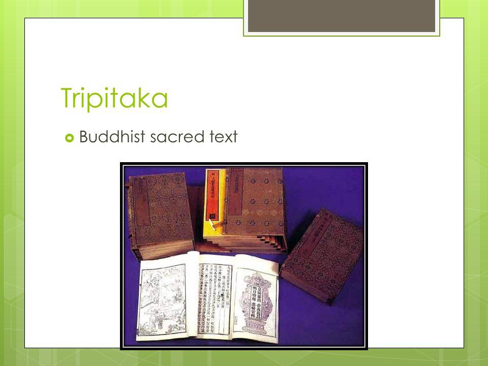 Tripitaka  Buddhist sacred text