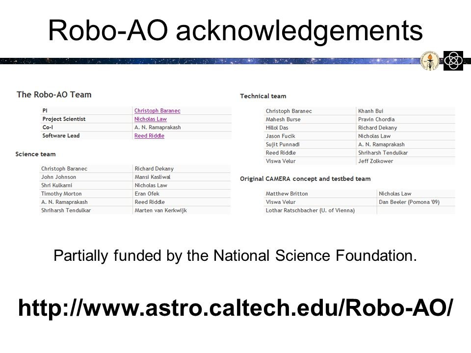 Robo-AO acknowledgements Partially funded by the National Science Foundation.