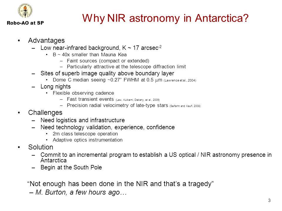 Robo-AO at SP Why NIR astronomy in Antarctica.