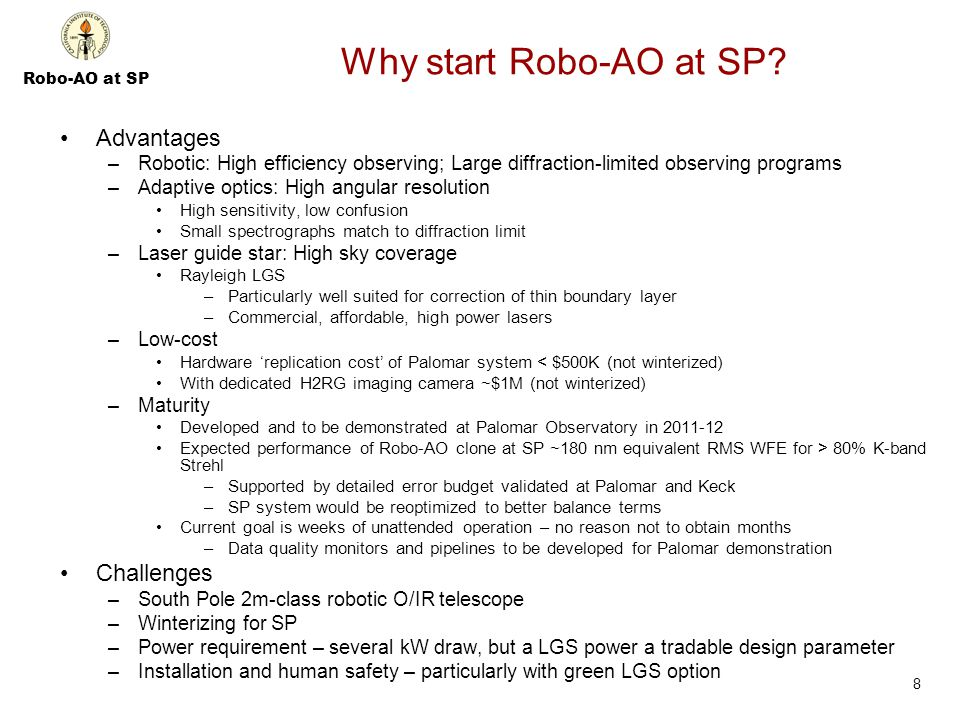 Robo-AO at SP Why start Robo-AO at SP.
