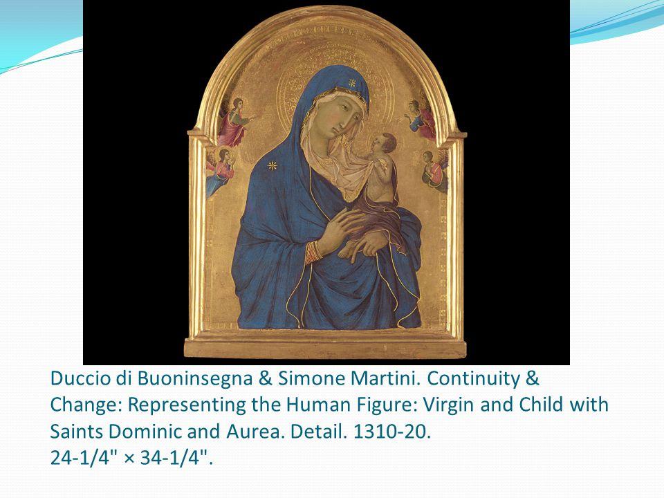 Duccio di Buoninsegna & Simone Martini.