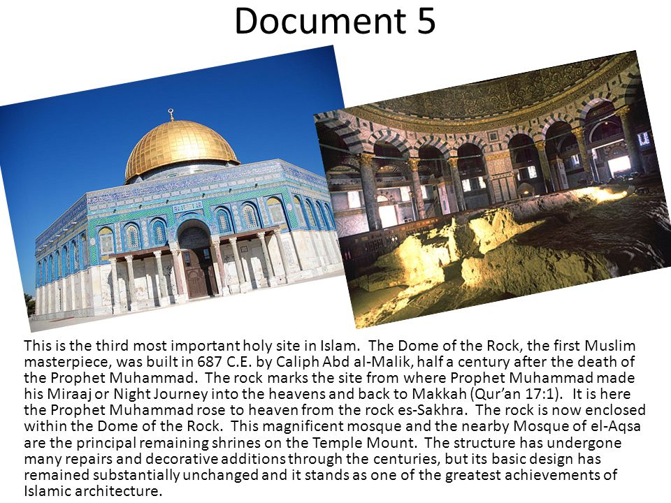 Document 5 This is the third most important holy site in Islam.