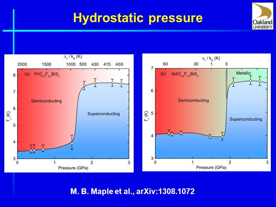 Hydrostatic pressure M. B. Maple et al., arXiv:1308.1072