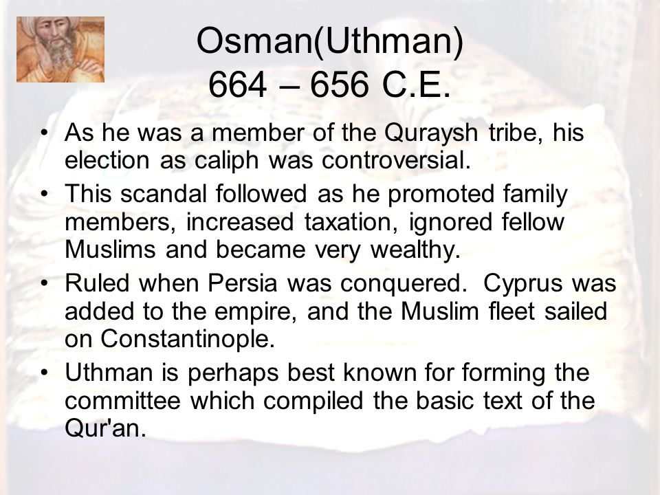 Ali 656 – 661 C.E.A cousin of the Prophet, Ali was the first leader of the Shia.