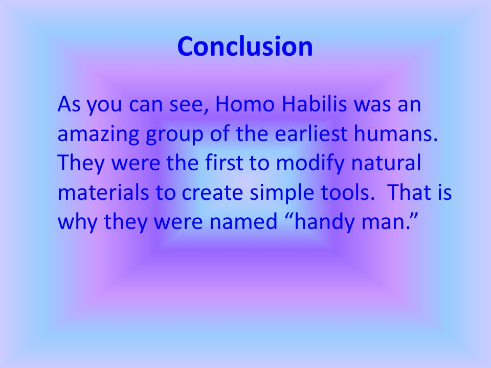 Physical Appearance Homo Habilis were only 4.5 feet tall. (12) An average male Homo Habilis was about five feet tall and weighed about 100 pounds. (13