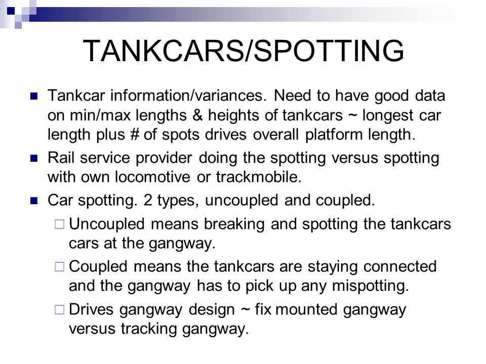 TANKCARS/SPOTTING Tankcar information/variances.