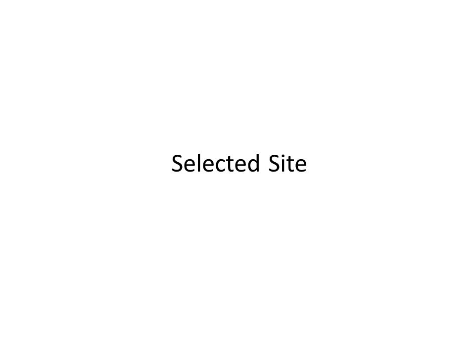 Selected Site