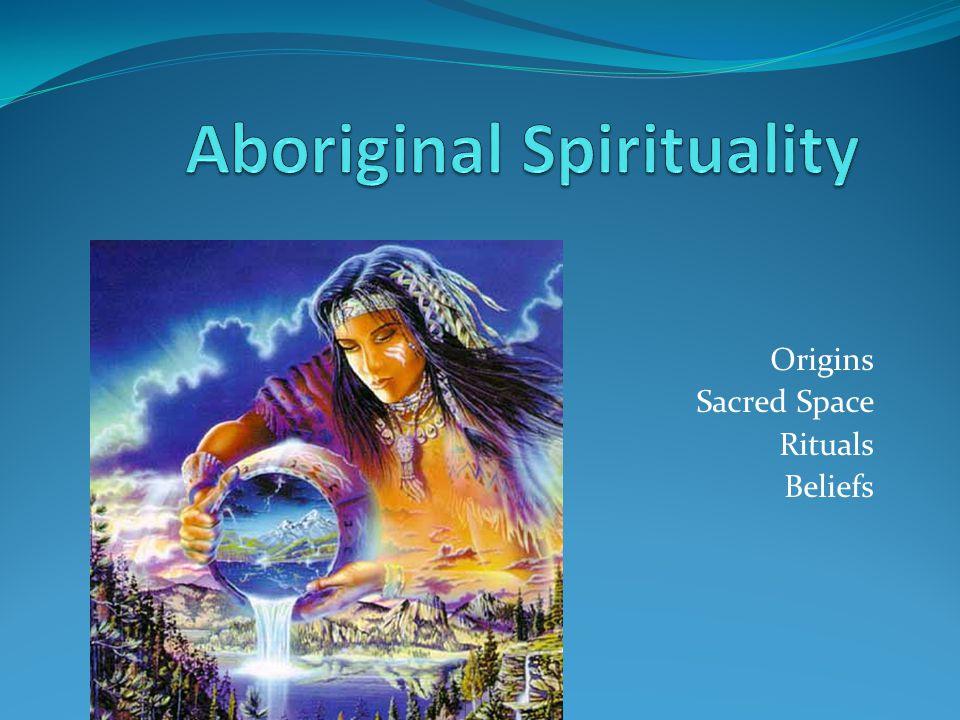 Origins Sacred Space Rituals Beliefs