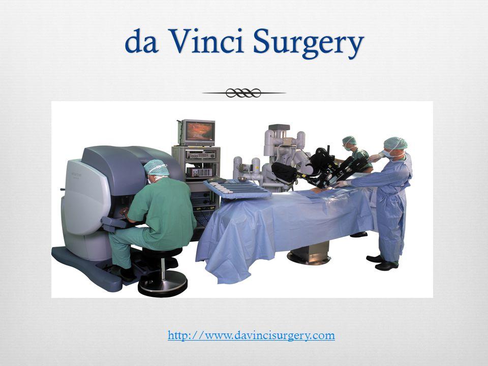 da Vinci Surgeryda Vinci Surgery http://www.davincisurgery.com
