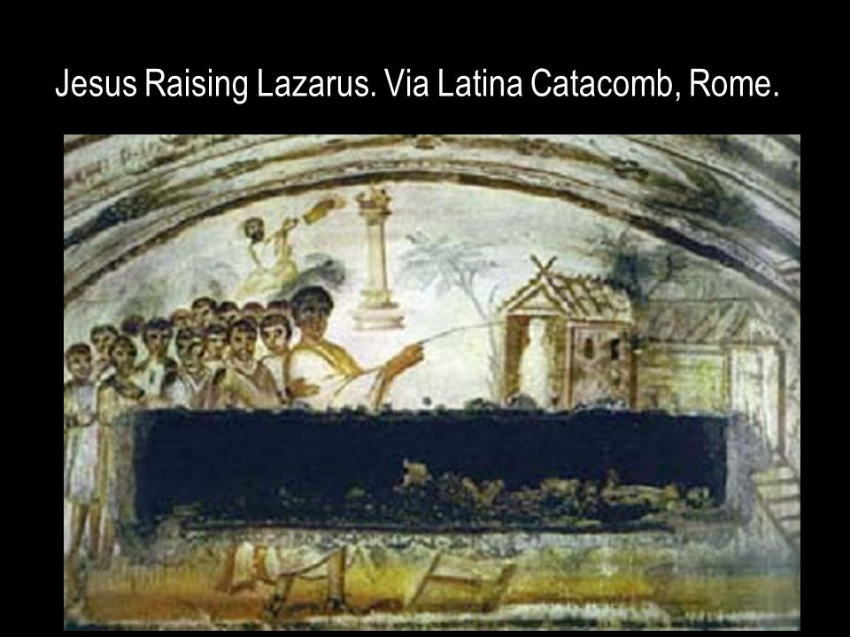 Jesus Raising Lazarus. Via Latina Catacomb, Rome.