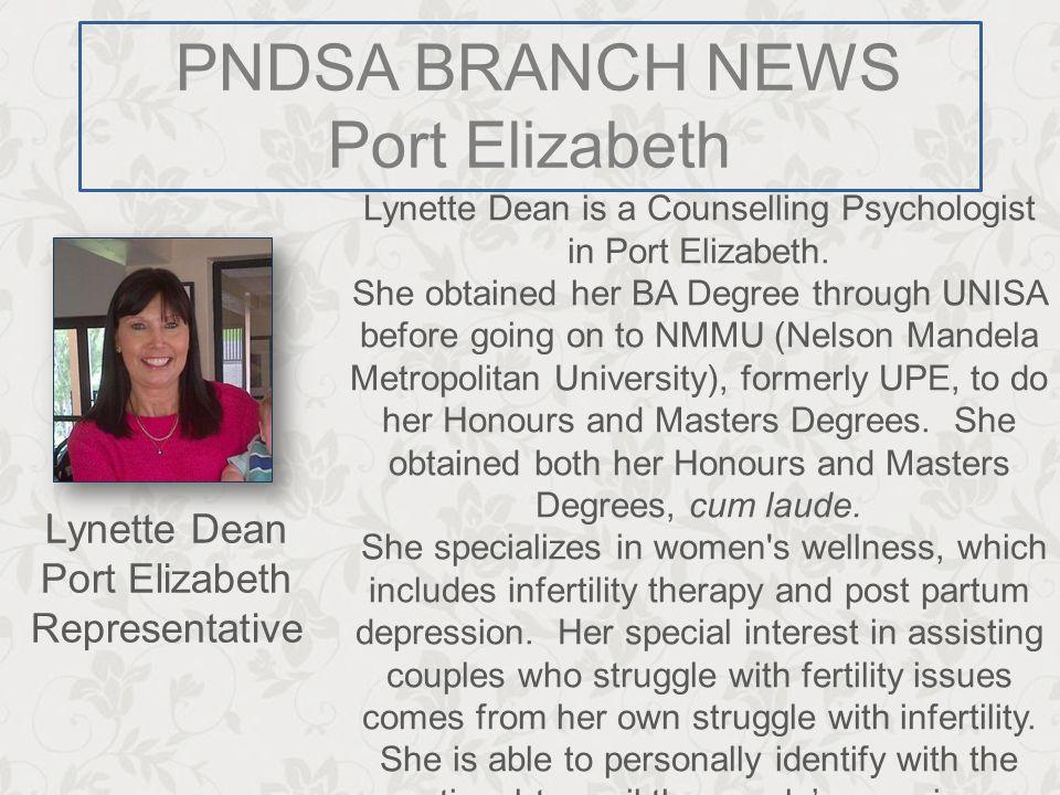 Port Elizabeth Lynette Dean Port Elizabeth Representative Lynette Dean is a Counselling Psychologist in Port Elizabeth.
