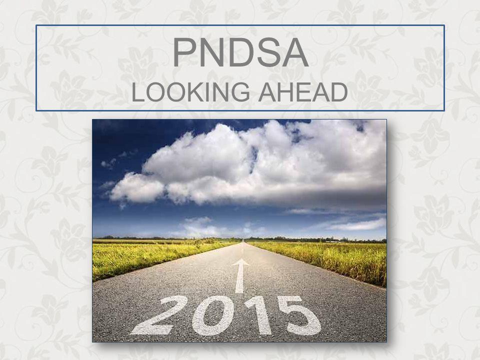 PNDSA LOOKING AHEAD