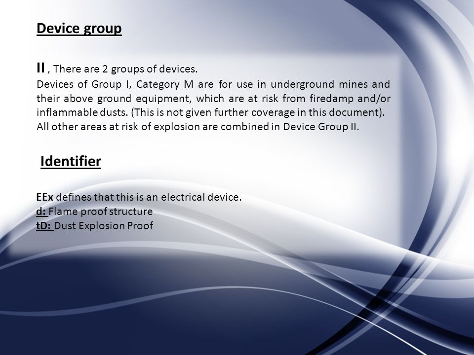 Device group II, There are 2 groups of devices.