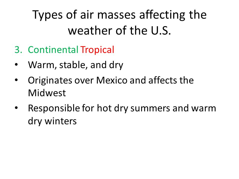 Types of air masses affecting the weather of the U.S.