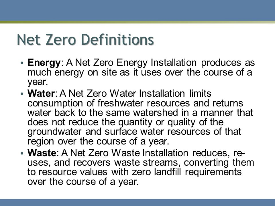 Proposed Action The Proposed Action is to implement the Army's Net Zero waste, water, and energy goals at Fort Bliss.