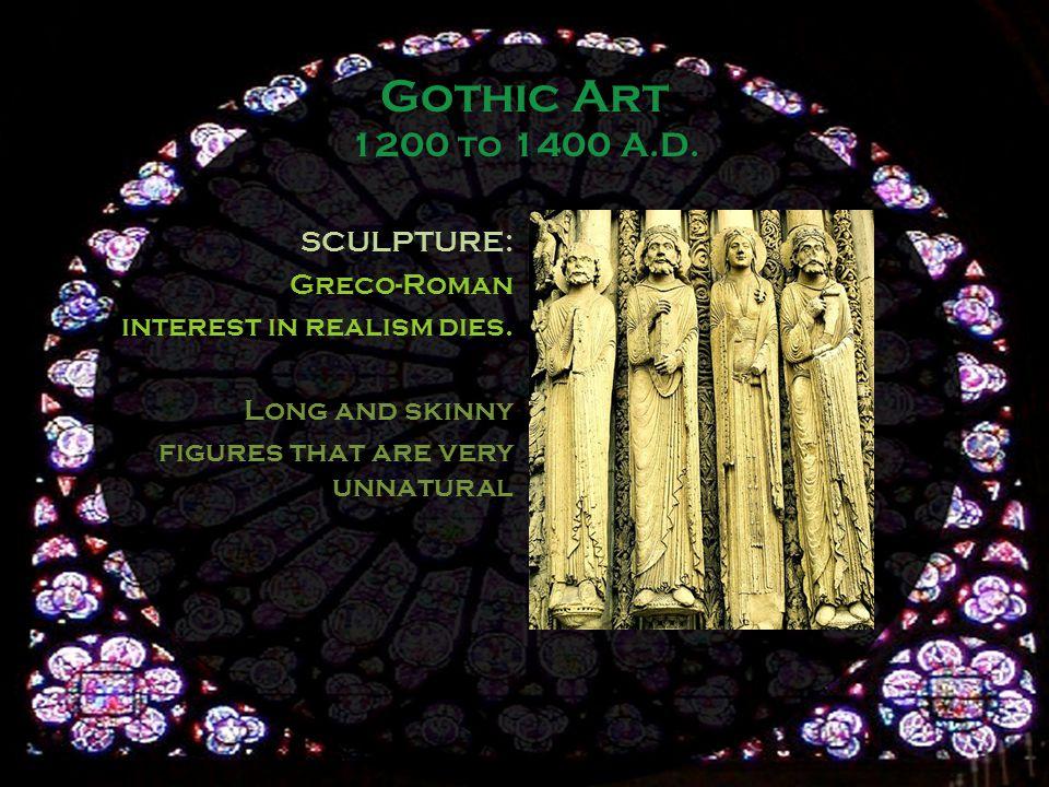 SCULPTURE: Greco-Roman interest in realism dies.