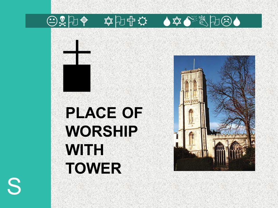 S PLACE OF WORSHIP WITH TOWER