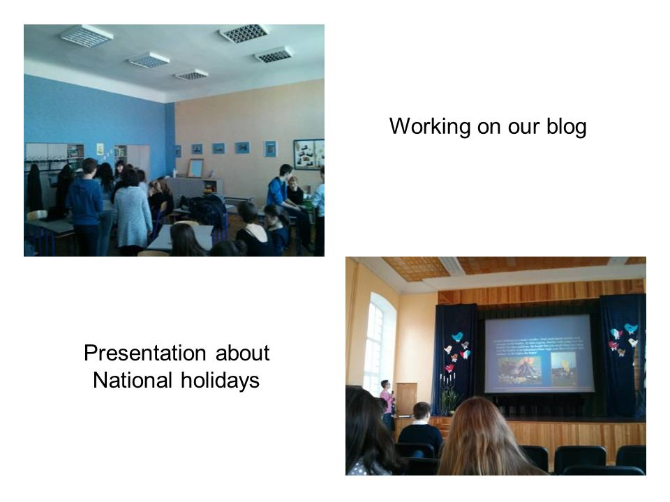 Working on our blog Presentation about National holidays