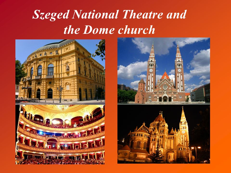 Szeged National Theatre and the Dome church