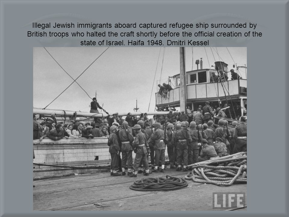 Illegal Jewish immigrants aboard captured refugee ship surrounded by British troops who halted the craft shortly before the official creation of the state of Israel.
