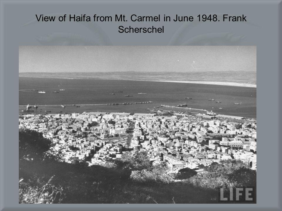 View of Haifa from Mt. Carmel in June 1948. Frank Scherschel