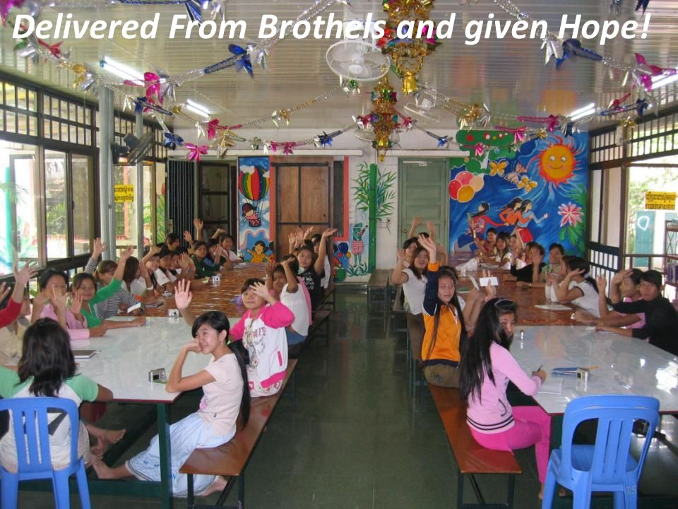 Delivered From Brothels and given Hope! 15