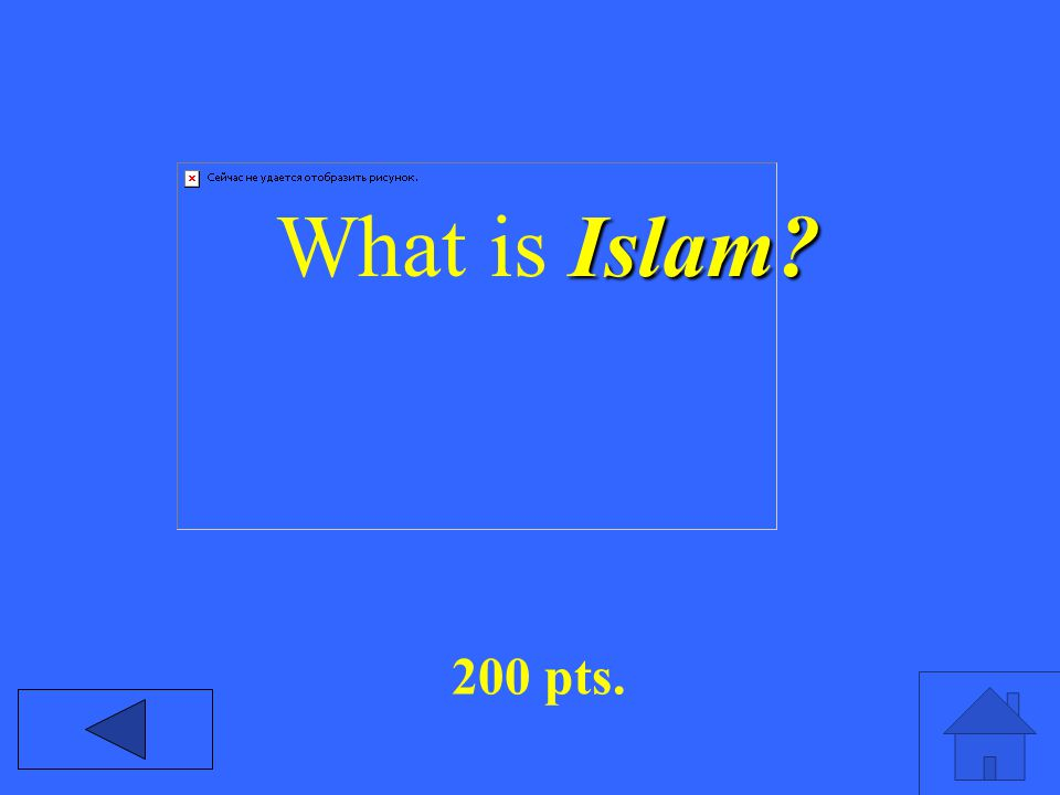 Islam What is Islam 200 pts.