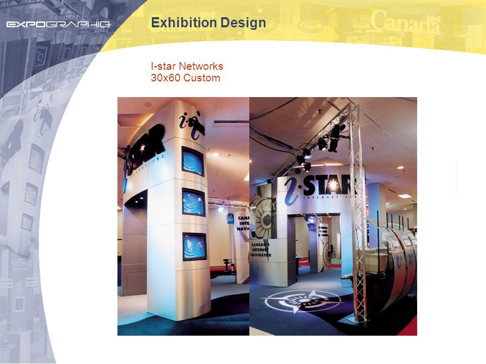 Exhibition Design I-star Networks 30x60 Custom