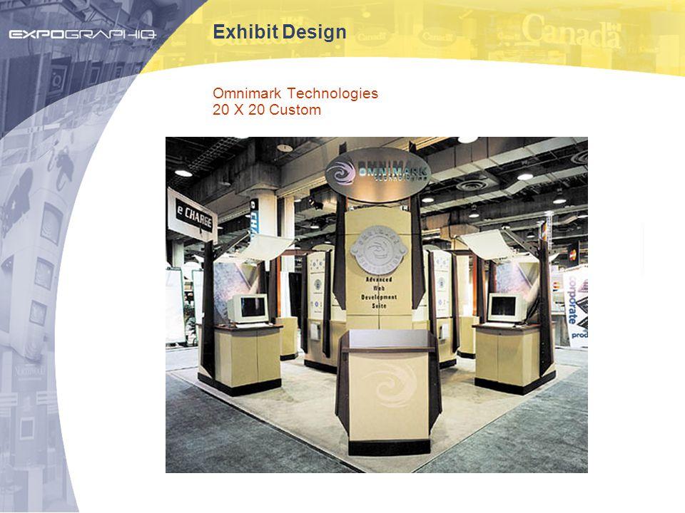 Exhibit Design Omnimark Technologies 20 X 20 Custom