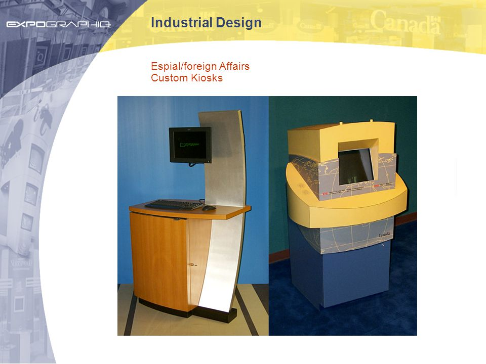 Industrial Design Espial/foreign Affairs Custom Kiosks