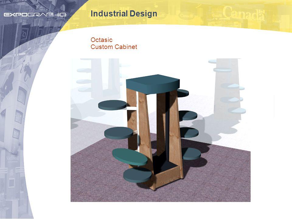 Industrial Design Octasic Custom Cabinet