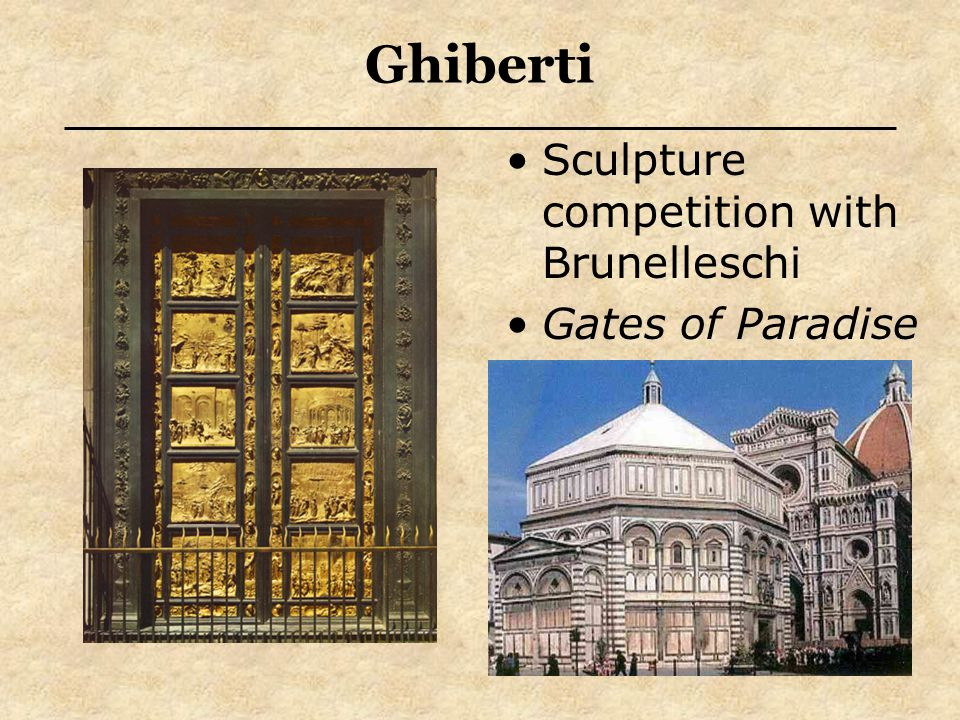 Ghiberti Sculpture competition with Brunelleschi Gates of Paradise