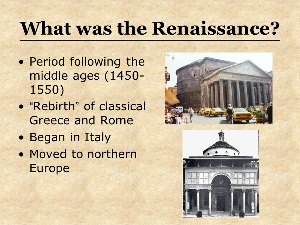 What was the Renaissance.