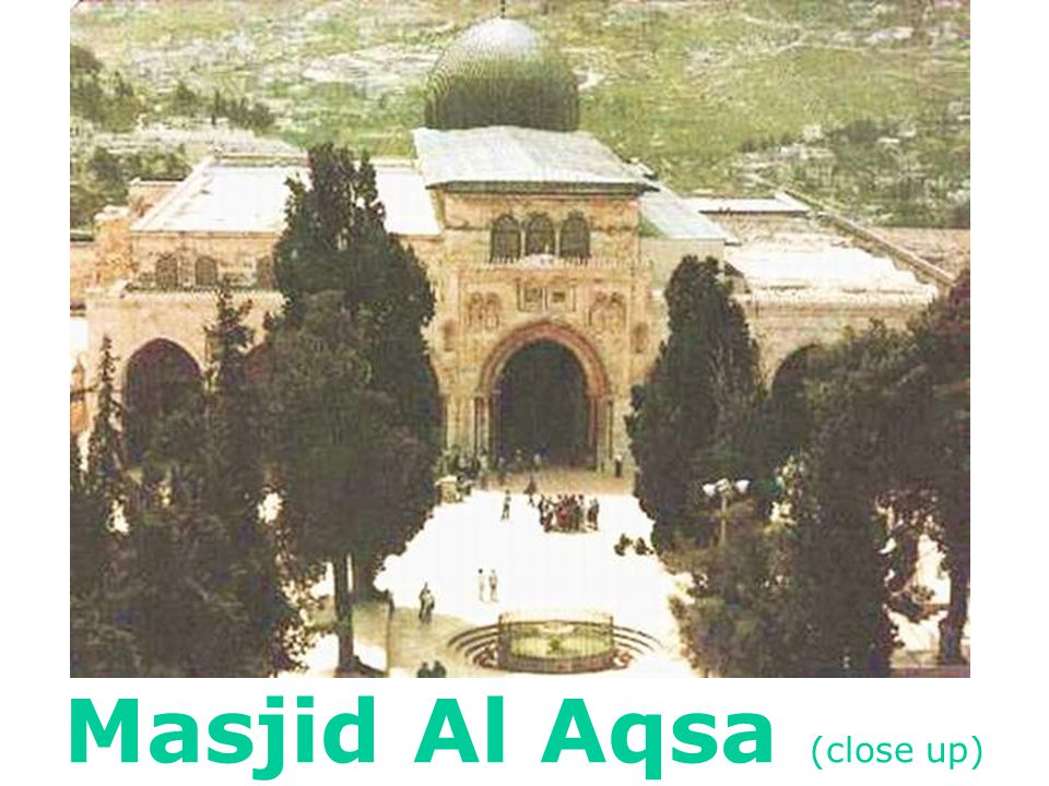 Where the Prophet Muhammad (salla Allah alaihe wasalam) led salat with all the prophets, from Adam (alaihe ssalam) to Isa (alaihe ssalam).