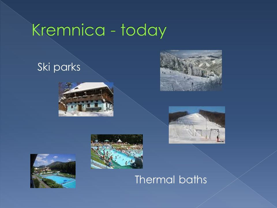 Ski parks Thermal baths