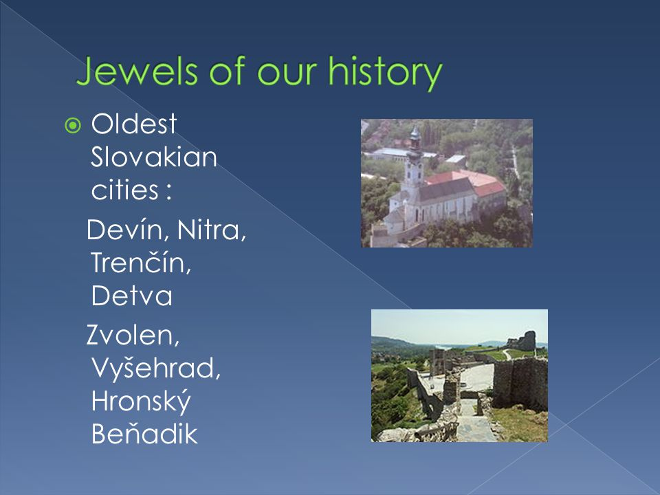Slovakia is among the countries with the largest number of castles in Europe.