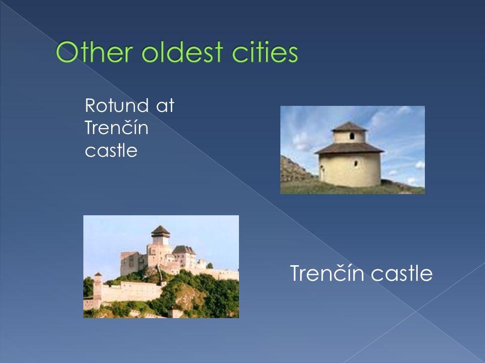 Rotund at Trenčín castle Trenčín castle