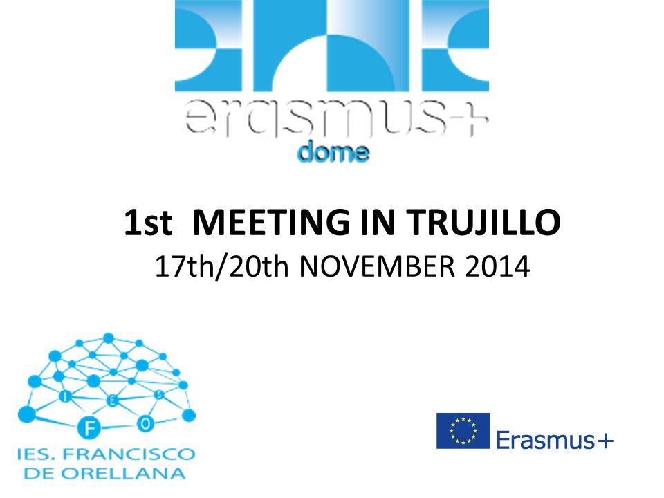 1st MEETING IN TRUJILLO 17th/20th NOVEMBER 2014
