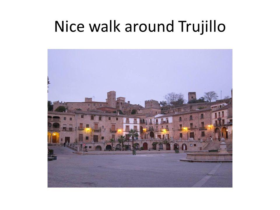 Nice walk around Trujillo