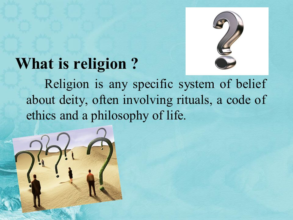 What is religion .