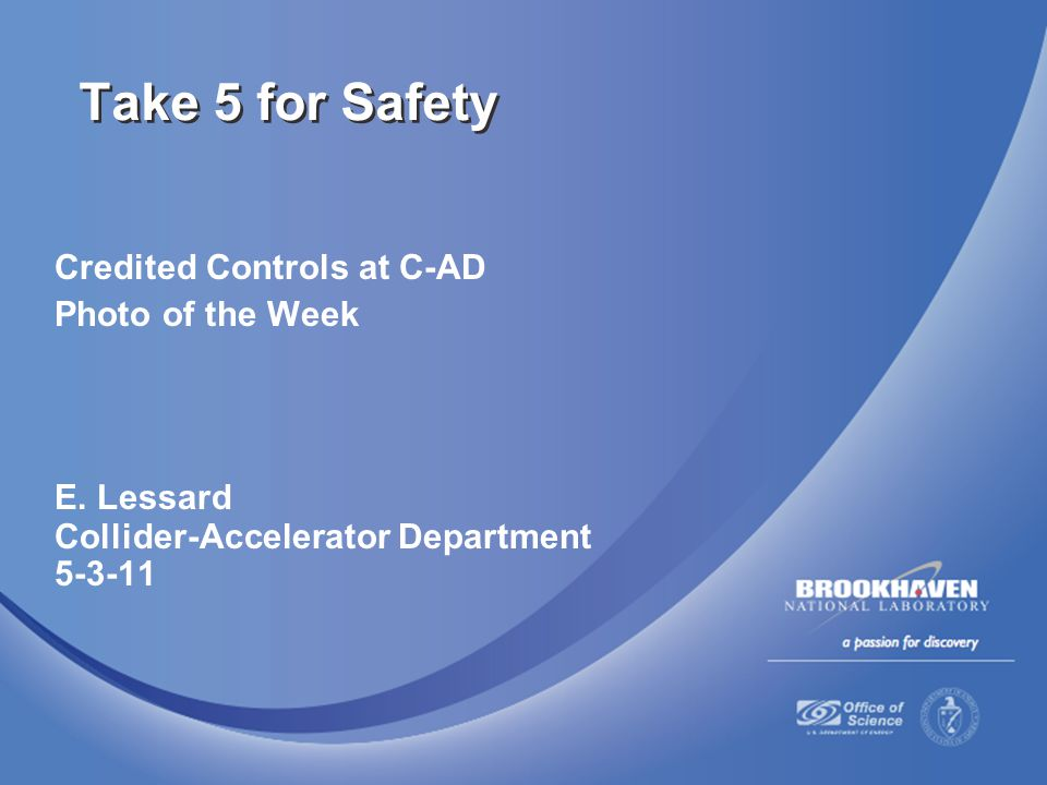 Credited Controls Policy  DOE requires that C-AD management address non-standard industrial hazards in the Accelerator Safety Envelope (ASE) by identifying specific Credited Controls  At C-AD, specific Credited Controls provide protection from the following non-standard industrial hazards  exposure to ionizing radiation from accelerator beams  airborne radioactive material from accelerator targets  oxygen deficiency hazards involving liquid helium or SF 6 releases  For 9 C-AD accelerators and 8 accelerator facilities, there are 144 Credited Controls in 6 ASEs  Non-credited controls (e.g., PPE, training, SBMS requirements, etc.) also protect people and the environs, but are acknowledged as defense in depth for standard industrial hazards and not included in the ASE 2