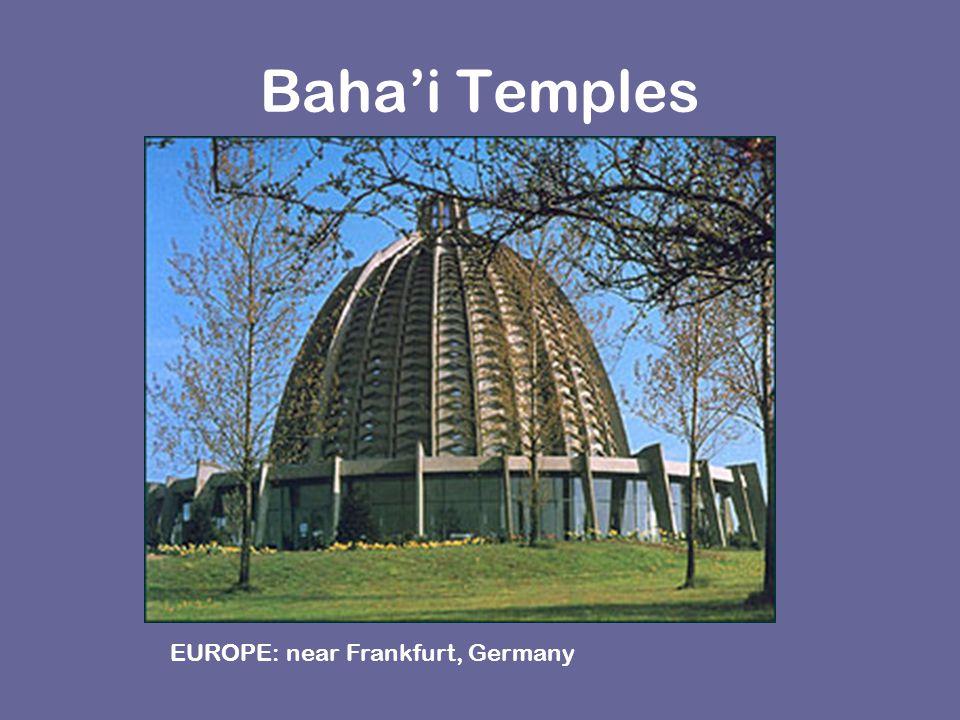 Baha'i Temples EUROPE: near Frankfurt, Germany
