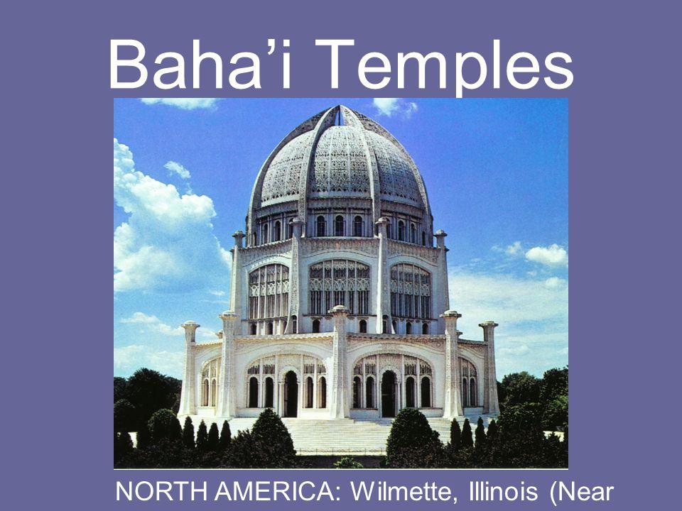 Baha'i Temples NORTH AMERICA: Wilmette, Illinois (Near Chicago)