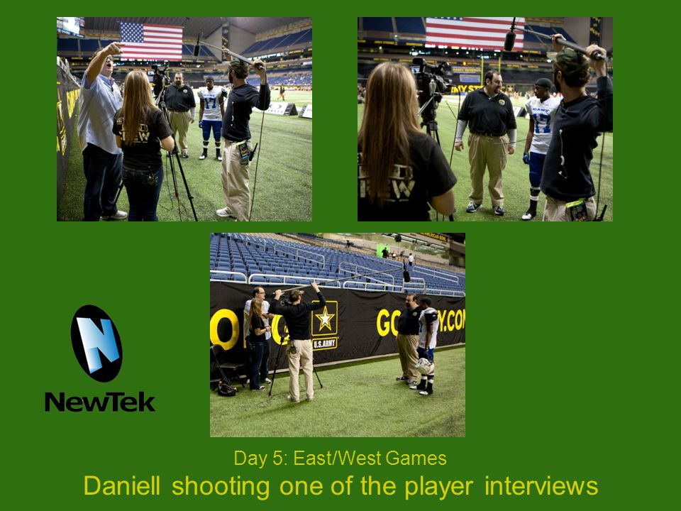 Day 5: East/West Games Daniell shooting one of the player interviews