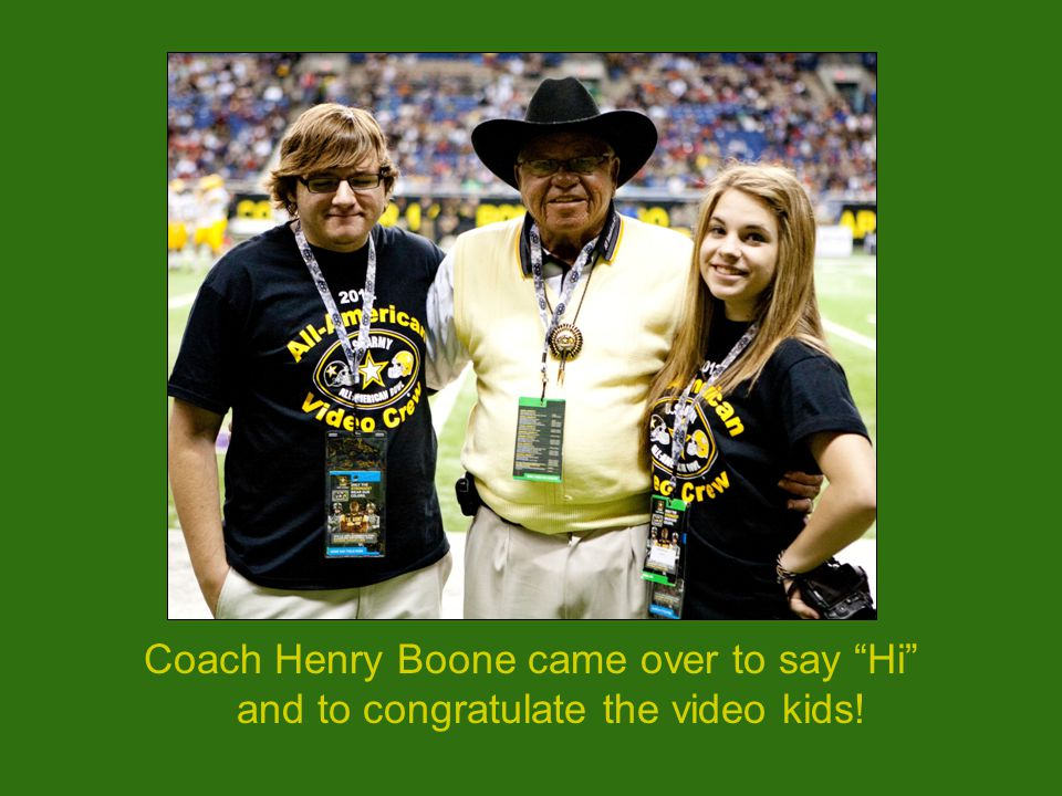 """Coach Henry Boone came over to say """"Hi"""" and to congratulate the video kids!"""