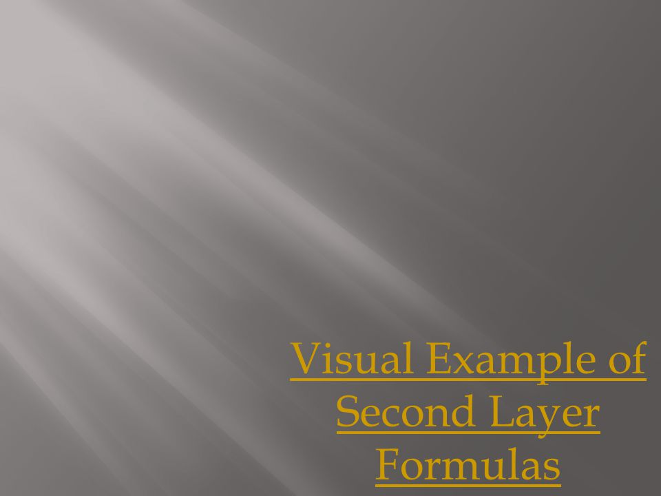 Visual Example of Second Layer Formulas