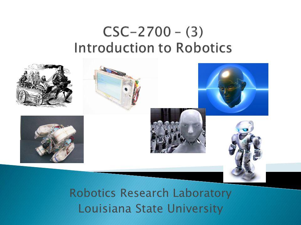 Robotics Research Laboratory Louisiana State University