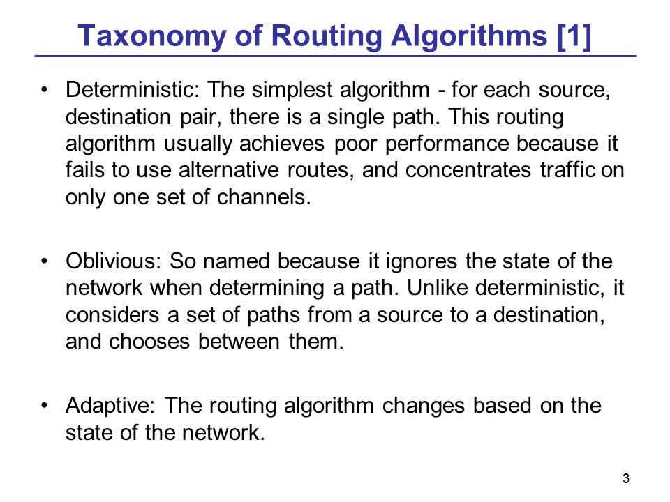 4 Routing algorithms [1] Greedy: Always send the packet in the shortest direction around the ring.